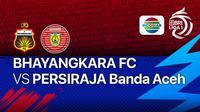 Bhayangkara FC vs Persiraja Banda Aceh