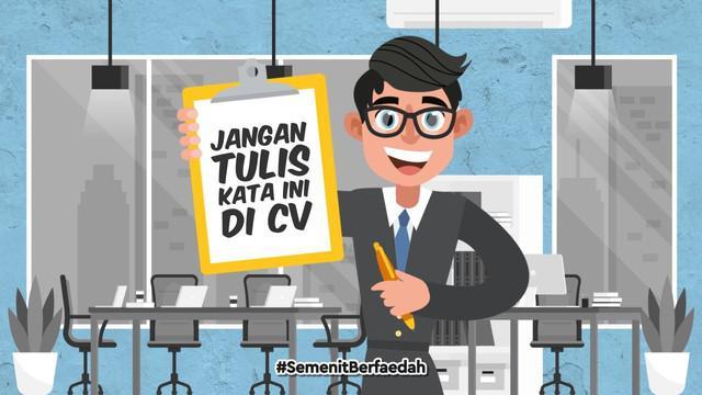 Mencari pekerjaan memang bukan perkara mudah. Tapi ketika ada kesempatan, jangan disia-siakan. Nah ada beberapa kata yang sebaiknya tidak ditulis di dalam CV ketika akan melamar kerja.