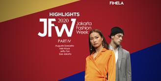 Highlights JFW 2020 Part 4 | Auguste Soesastro | Mel Ahyar | Jeffry Tan | Soe Jakarta