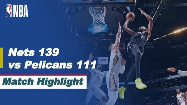 Berita video highlights NBA 2020/2021 antara Brooklyn Nets melawan New Orleans Pelicans yang berakhir dengan skor 139-111, di mana Kevin Durant telah kembali ke lapangan, Kamis (8/4/2021) pagi hari WIB.