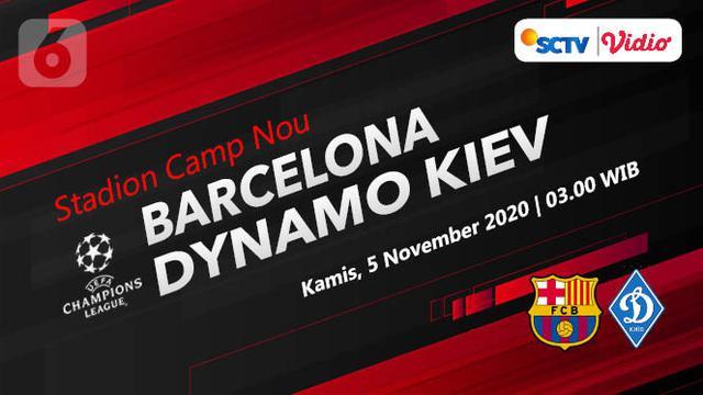 live streaming barcelona vs dynamo kiev liga champions di sctv kamis 5 november bola liputan6 com live streaming barcelona vs dynamo kiev