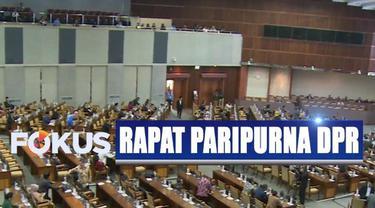 Jumlah anggota DPR yang hadir hanya 307 orang dari total 556 jumlah keseluruhan anggota.