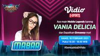 Live streaming mabar Mobile Legends bersama Vania Delicia, Kamis (18/2/2021) pukul 16.00 WIB dapat disaksikan melalui platform Vidio, laman Bola.com, dan Bola.net. (Dok. Vidio)