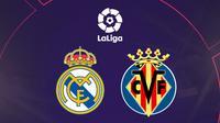La Liga - Real Madrid Vs Villarreal (Bola.com/Adreanus Titus)