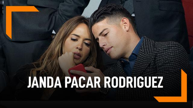 Janda Cantik Pacar Baru James Rodriguez