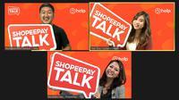 ShopeePay Talk Hadir Kembali Bagikan Tips dari Nol Jadi Online: Jangkau Pelanggan Lebih Luas bersama Help dan Titan Tyra