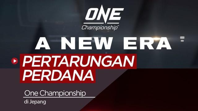 Berita video turnamen One Championship akan menggelar pertarungan perdana di Kokugikan, Tokyo, Jepang pada 31 Maret 2019 waktu setempat.