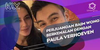 Cerita perjuangan Baim Wong untuk berkenalan dengan Paula Verhoeven