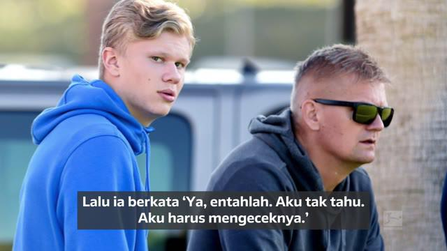 Berita video mengenai alasan Erling Haaland memilih Borussia Dortmund sebagai pelabuhan barunya.