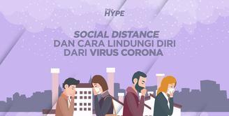 Social Distance dan 4 Cara Lindungi Diri dari Virus Corona