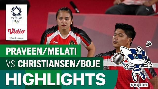 Berita video highlights laga kemenangan Praveen Jordan / Melati Daeva Oktavianti melawan wakil dari Denmark di cabor bulutangkis ganda campuran Grup C Olimpiade Tokyo 2020, Minggu (25/7/2021) siang hari WIB.