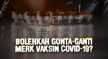 Sebagian warga telah disuntik vaksin Covid-19. Beberapa merk vaksin juga kini digunakan pemerintah untuk disuntikkan kepada warga. Timbul pertanyaan, bolehkah mengganti merk vaksin di suntikan pertama dan kedua?