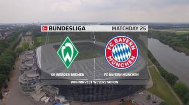Berita Video Melihat Tiga Gol Bekelas Bayern Munchen Saat Kalahkan Werder Bremen di Bundesliga Pekan 25