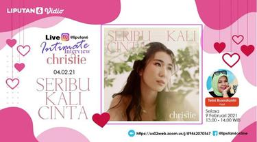 Intimate Interview Christie - Launching Single Seribu Kali Cinta