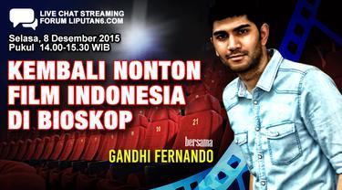 Yuk Ngobrol Soal Film Indonesia Bersama Gandhi Fernando