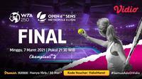 Babak final WTA Lyon Open 2021 dapat disaksikan melalui platform streaming Vidio. (Dok. Vidio)