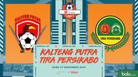 Shopee Liga 1 - Kalteng Putra Vs Tira Persikabo (Bola.com/Adreanus Titus)