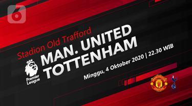 PREDIKSI Manchester United vs Tottenham Hotspur