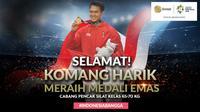 Selamat Meraih Medali Emas Komang Harik (Bola.com/Grafis: Adreanus Titus /Foto: Merdeka.com/Arie Basuki)