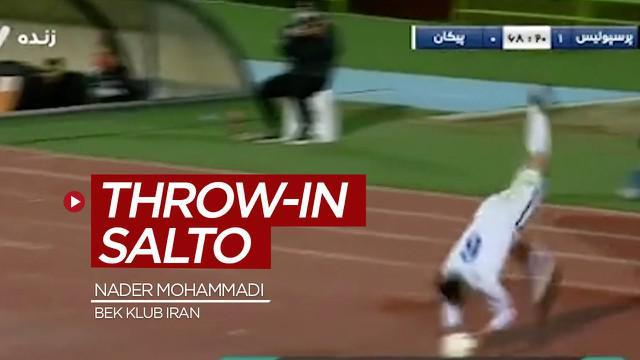 Berita video bek klub Iran, Nader Mohammadi, melakukan throw-in fantastis dengan cara salto untuk melakukan umpan lambung jarak jauh.