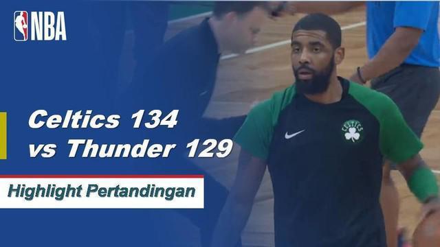 Kyrie Irving memanas 30 poin dan 11 assist saat Celtics bertahan untuk mengalahkan Thunder, 134-129.