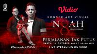 Konser NOAH Art Visual Eightniversary: Perjalanan Tak Putus akan digelar di Vidio pada 10 Oktober 2020.