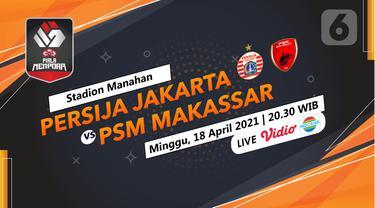 Persija Jakarta vs PSM Makassar