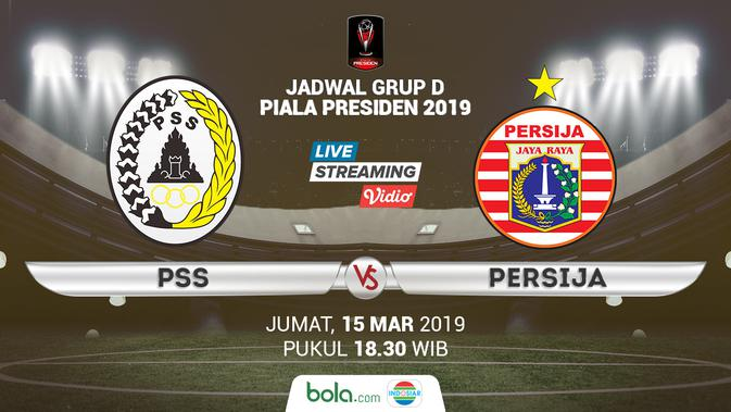 Live Streaming Piala Presiden 2019: PSS Vs Persija Di