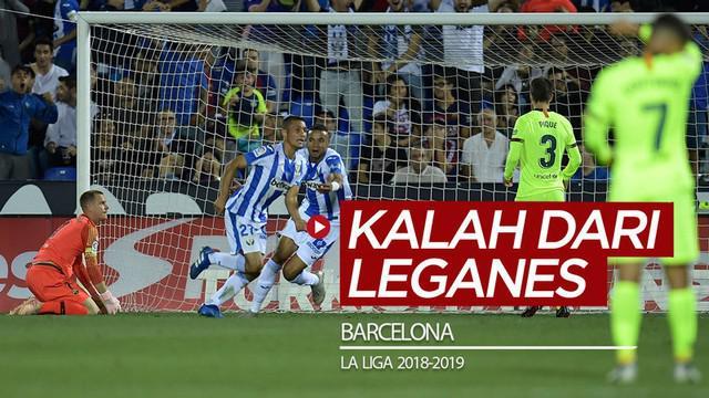 Berita video flashback terakhir kali Barcelona kalah dari Leganes di La Liga yaitu pada September 2018.