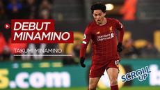Berita Video Scroll Up kali ini membahas debut Takumi Minamino bersama Liverpool yang menghasilkan kemenangan dengan skor 2-1 melawan Wolves, Jumat (24/1/2020).