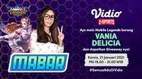 Live streaming mabar Mobile Legends bersama Vania Delicia, Kamis (21/1/2021) pukul 19.00 WIB dapat disaksikan melalui platform Vidio, laman Bola.com, dan Bola.net. (Dok. Vidio)