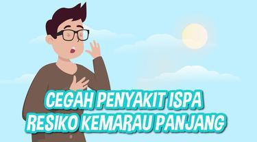 Salah satu resiko penyakit akibat kemarau panjang adalah Infeksi Sakuran Pernafasan Akut (ISPA)