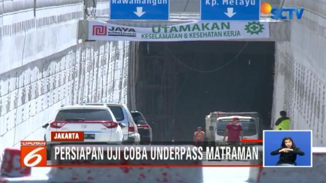 Uji coba jalan underpass di kawasan Matraman yang rencananya akan dilakukan pada tanggal 1 April ditunda sampai Selasa 3 April.