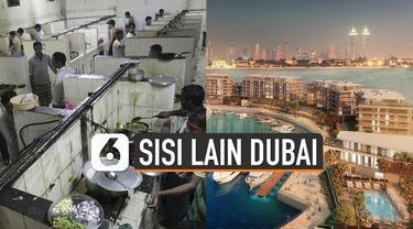 Dubai menjadi kota paling kaya di Uni Emirat Arab. Namun ternyata selain orang kaya juga masih ada potret masyarakat miskin.
