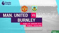 Premier League: Manchester United Vs Burnley (Bola.com/Adreanus Titus)