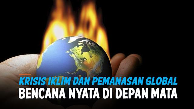 Krisis iklim dan Pemanasan Global, Ancaman Bencana di Depan Mata