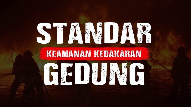 Peraturan Menteri Pekerjaan Umum No 20 Tahun 2009 telah mengatur standar keamanan gedung dari kebakaran.