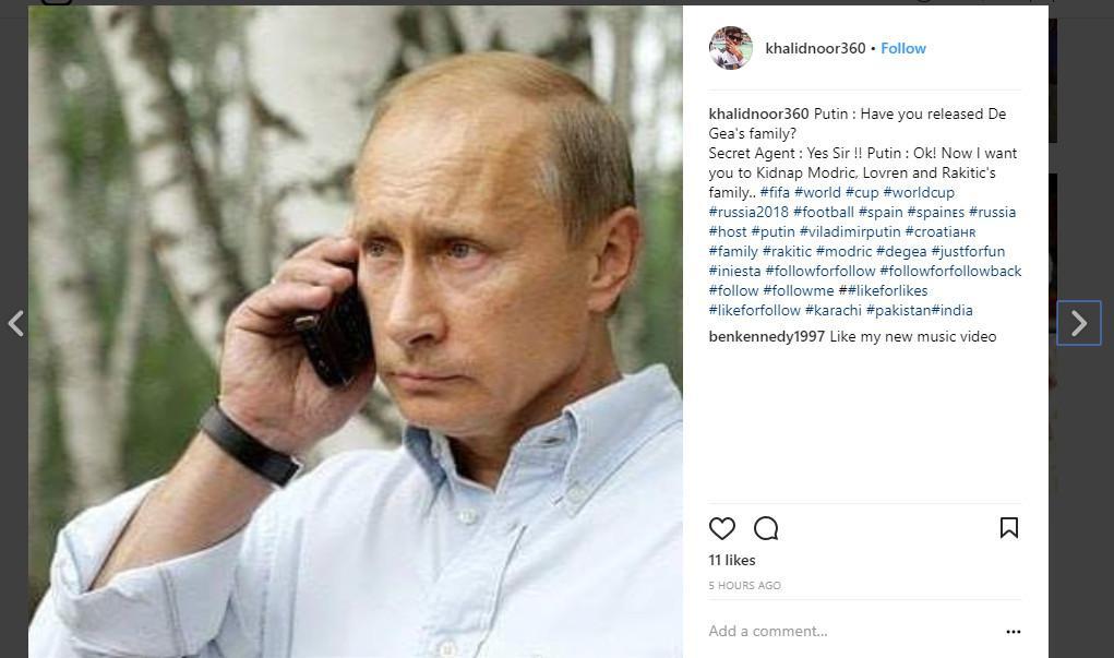 Presiden Rusia Vladimir Putin memerintahkan bawahannya untuk membebaskan keluarga penjaga gawang Spanyol David De Gea setelah Timnas Rusia memenangi adu pinalti (Foto: Instagram/ @khalidnoor360)