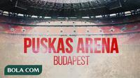 Ilustrasi - Puskas Arena Budapest (Bola.com/Adreanus Titus)