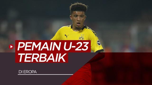 Berita motion grafis pemain U-23 terbaik di Eropa. Mulai dari pemain Borussia Dortmund, Jadon Sancho, hingga pemain Liverpool.