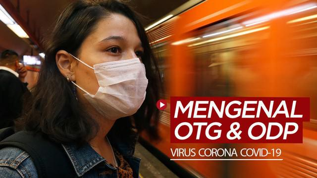 Berita motion grafis mengenal status OTG (Orang Tanpa Gejala) dan ODP (Orang Dalam Pengawasan) terkait dengan kasus virus corona COVID-19.