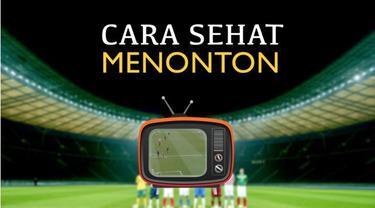 Video motion grafis mengenai tips tetap sehat menonton siaran langsung sepak bola dari layar televisi.