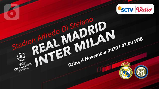 Dapatkan Link Live Streaming Liga Champions Real Madrid Vs Inter Milan Di Vidio Bola Liputan6 Com