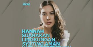 Merayakan Hari Film Nasional, Hannah Al Rashid suarakan lingkungan syuting yang aman untuk perempuan. Yuk, cek info selengkapnya di video di atas!