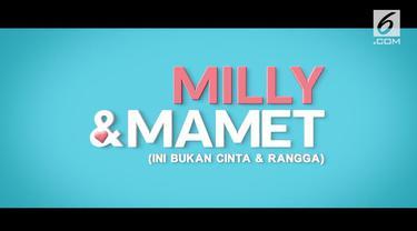 Trailer film Millly & Mamet telah tayang. Dalam cuplikannya, Milly dan Mamet duduk di cafe yang sempat digunakan oleh Cinta dan Rangga. Walaupun lokasi sama, Aksi kocak Milly Mamet membuat hasilnya berbeda.