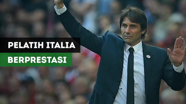 Berita video 5 pelatih asal Italia yang berprestasi di Premier League.