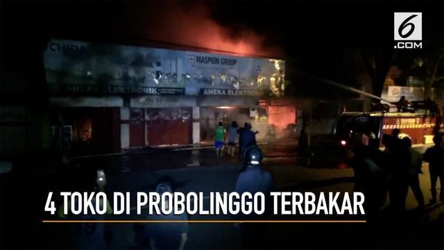 4 buah toko di Probolinggo terbakar, api diduga berasal dari korsleting listrik.