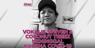 Tepeng Vokalis Steven & Coconut Treez Meninggal Dunia karena Covid-19