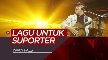 Berita video musisi legendaris Indonesia, Iwan Fals, menciptakan lagu untuk suporter sepak bola. Seperti apa lagunya?