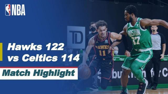 Berita video highlights NBA, Atlanta Hawks menang atas Boston Celtics dengan skor 122-114, Kamis (18/2/21)